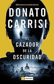 El cazador de la oscuridad par Carrisi