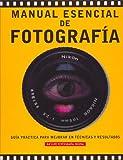Manual esencial de fotografía