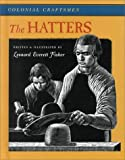 The Hatters (Colonial Craftsmen, 4)