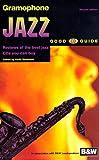 The Gramophone Jazz Good CD Guide, , 0902470809