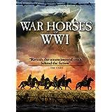 WAR HORSES OF WWI