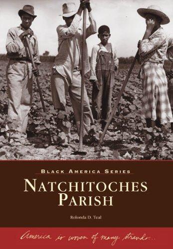 Natchitoches Parish (LA) (Black America Series) pdf