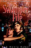 img - for The Swamper File: A Novel in 3 Acts, Based on a True Story book / textbook / text book