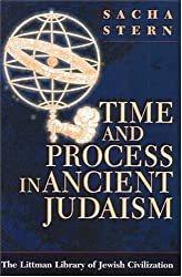 Time and Process in Ancient Judaism (Littman Library of Jewish Civilization)