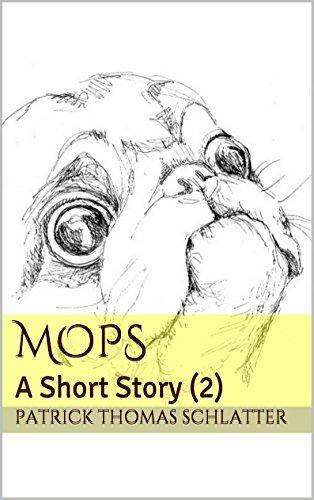 (Mops: A Short Story (2))