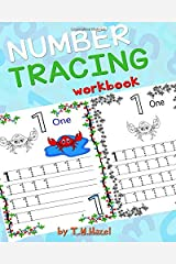 Children's Book: TRACE NUMBERS (Numbers Tracing Workbook for 3-5 year old): TRACE NUMBERS AGES 3-5 PRESCHOOL Handwriting Workbook (Volume 1 Paperback