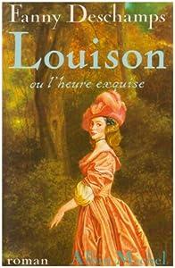 """Afficher """"Louison ou l'Heure exquise"""""""