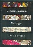 img - for Gemeentemuseum den Haag: The Collections (Gemeentemuseum The Hague: The Collections) book / textbook / text book