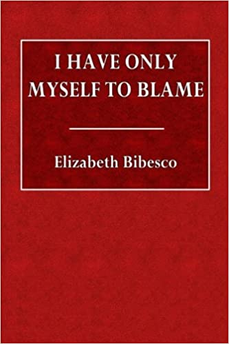 I Have Only Myself to Blame