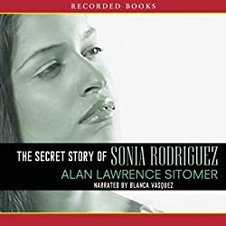 The Secret Story of Sonia Rodriquez