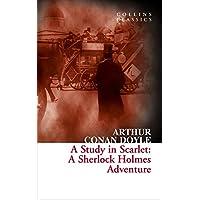 A Study In Scarlet. A Sherlock Holmes Adventure