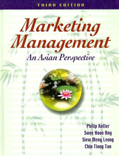 Marketing Management: An Asian Perspective (3rd Edition)
