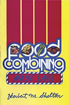 Food Combining Made Easy 3rd Edition by [Shelton, Herbert]