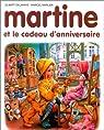 Martine, tome 38 : Martine et le cadeau d'anniversaire par Delahaye