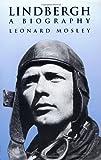 Lindbergh, Leonard Mosley, 0486409643