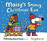 Maisy's Snowy Christmas Eve, Lucy Cousins, 0763645532