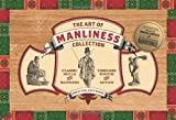 img - for The Art of Manliness Collection: Classic Skills and Manners, Timeless Wisdom and Advice by Brett McKay (25-May-2012) Paperback book / textbook / text book