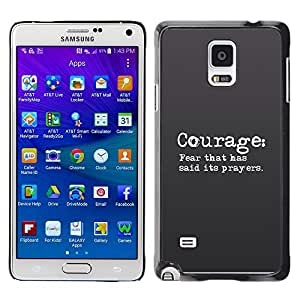 Paccase / SLIM PC / Aliminium Casa Carcasa Funda Case Cover para - BIBLE Courage: Fear That Has Said Its Prayers - Samsung Galaxy Note 4 SM-N910F SM-N910K SM-N910C SM-N910W8 SM-N910U SM-N910