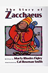 The Story of Zaccheus Hardcover