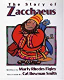 The Story of Zacchaeus, Marty R. Figley, 0802850928