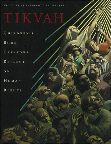 Tikvah: Children's Book Creators Reflect on Human Rights pdf