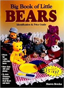 Book Big Book of Little Bears: Identification & Price Guide