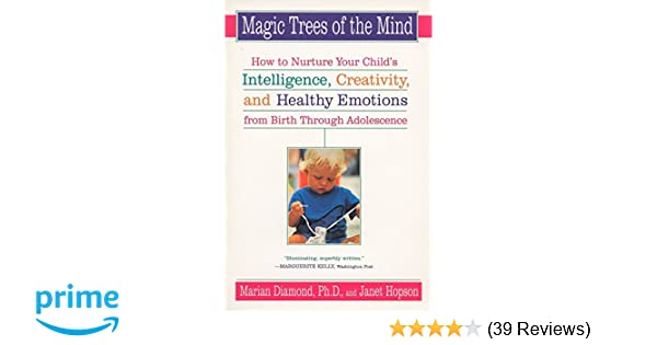 Magic Trees of the Mind: How to Nurture Your Child\'s Intelligence ...