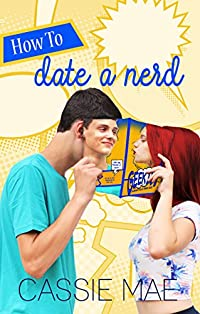 How To Date A Nerd by Cassie Mae ebook deal