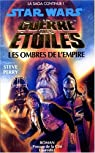 Star Wars, Tome 11 : Les ombres de l'Empire par Perry