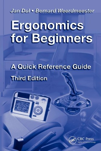 Ergonomics for Beginners: A Quick Reference Guide, Third Edition