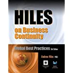 Hiles on Business Continuity: Global Best Practices, 3rd Edition, with 41 FREE DOWNLOADS of Editable Spreadsheets, Sample Plans, Practical Articles, and More