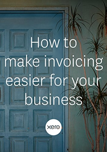 How to make invoicing easier for your business