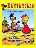 Rantanplan Bd. 10. Die Schöne und die Bestie