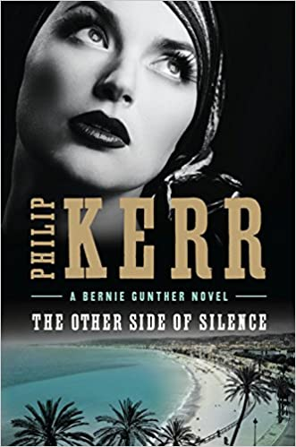 The Other Side of Silence (A Bernie Gunther Novel) 9780399177040 Historical Fiction (Books) at amazon