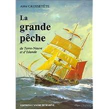 GRANDE PECHE DE TERRE-NEUVE ET D'ISLANDE