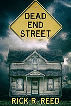 Dead End Street by [Reed, Rick R.]