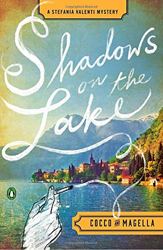 Shadows Lake Stefania Valenti Mystery