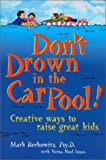 Don't Drown in the Car Pool !, Mark Berkowitz, 0967408318