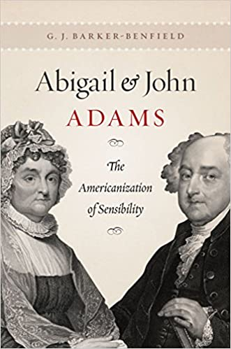 abigail-and-john-adams-the-americanization-of-sensibility