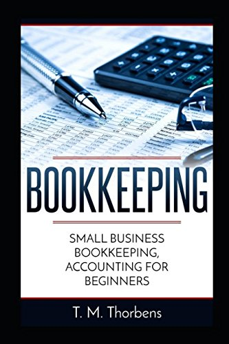 Bookkeeping  Small Business Bookkeeping  Accounting For Beginners  Bookkeeping  Accounting  Business  Taxes