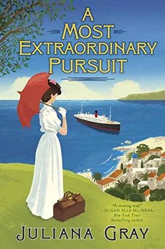 A Most Extraordinary Pursuit by Juliana Gray | featured novel