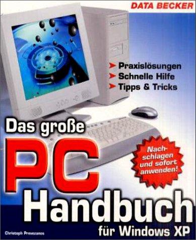 Das grosse PC-Handbuch fuer Windows XP.