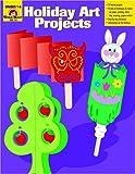 Holiday Art Projects, Jo Ellen Moore, 1557996229