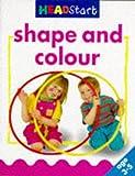 Shape And Colour (Headstart 3-5)