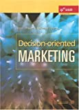 Decision-Oriented Marketing, Jozsa, Laslo and Piskoti, Istvan, 9632247841