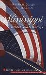 Mississippi. Le roman fleuve de l'Amérique par Brigouleix