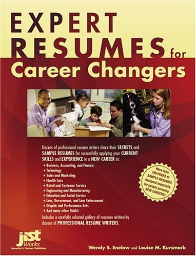Expert Resumes for Career Changers Wendy S Enelow Louise M