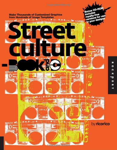 Street Culture Book And CD: Make Thousands Of Customized Graphics From Hundreds Of Image Templates (Ready-Made Art-Book And CD)