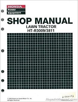 6175101e2 honda ht-r3009 ht-r3811 lawn tractor shop manual: manufacturer:  amazon com: books