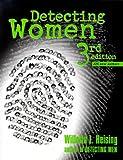 Detecting Women, Willetta L. Heising, 0964459361